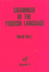Grammar of the Yiddish Language
