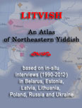 [Atlas of Northeastern Yiddish by Dovid Katz]